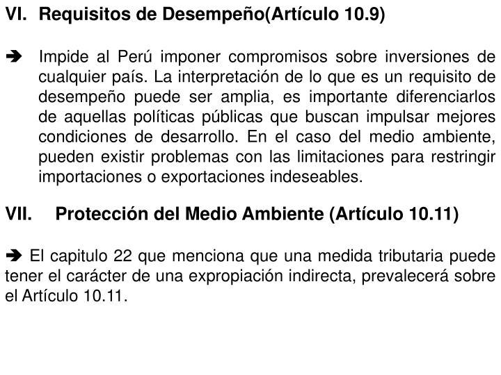 VI.Requisitos de Desempeño(Artículo 10.9)
