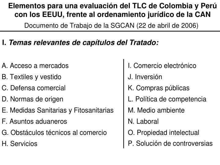 Elementos para una evaluación del TLC de Colombia y Perú con los EEUU, frente al ordenamiento jurídico de la CAN