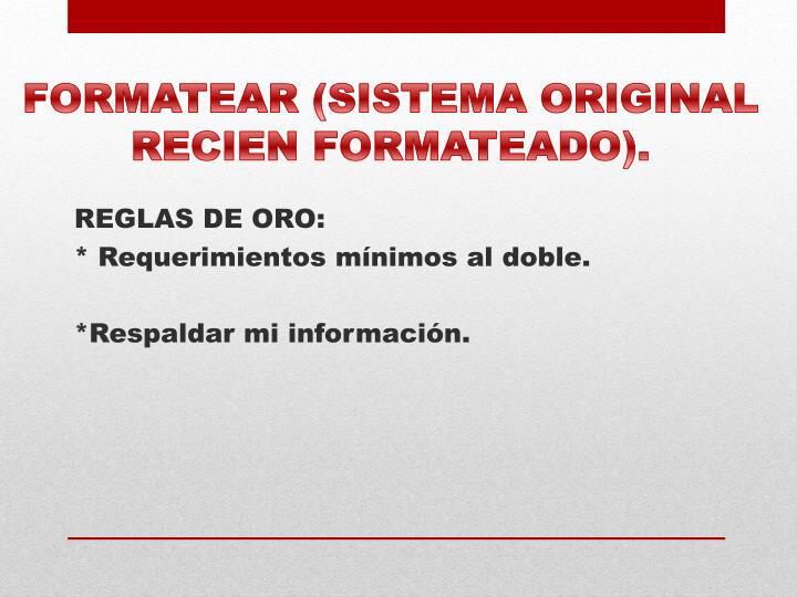 REGLAS DE ORO: