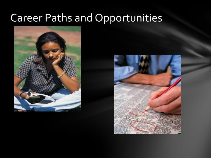 Career Paths and Opportunities