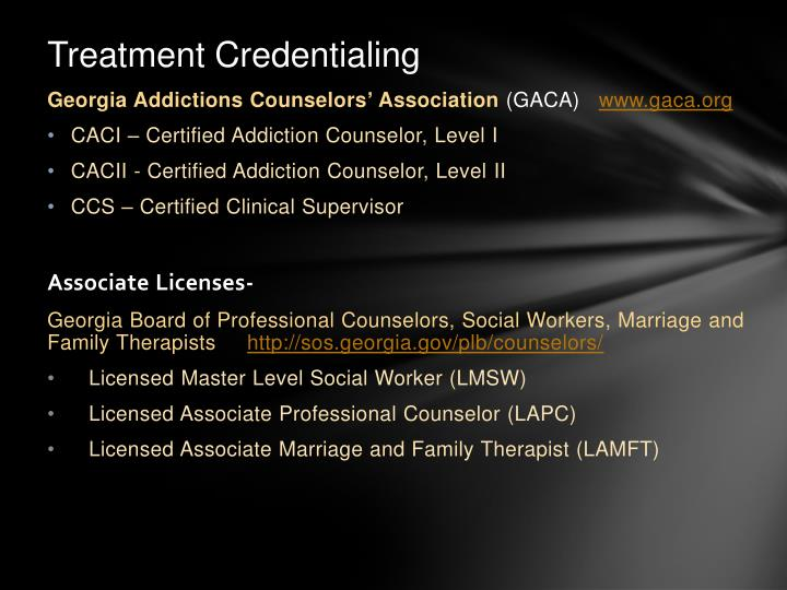 Treatment Credentialing