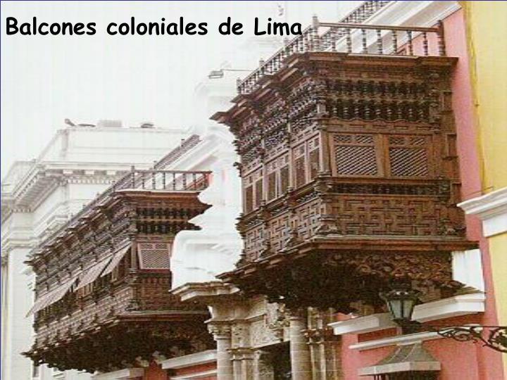 Balcones coloniales de Lima