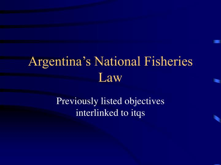 Argentina's National Fisheries Law
