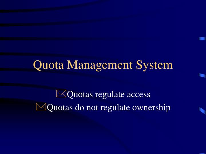Quota Management System