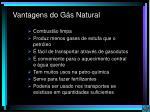 vantagens do g s natural