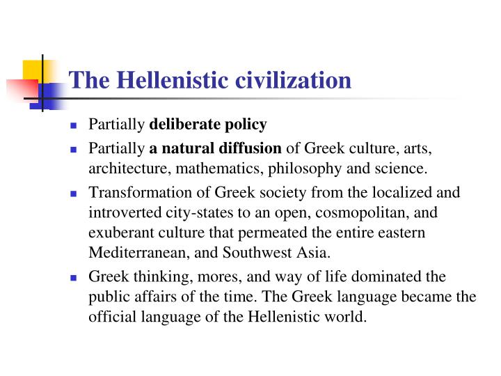 The Hellenistic civilization