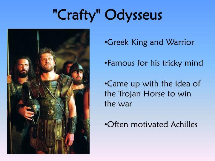 """""""Crafty"""" Odysseus"""
