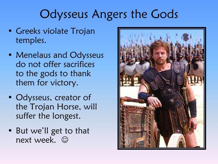 Odysseus Angers the Gods