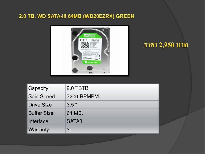 2.0 TB. WD SATA-III 64MB (WD20EZRX) GREEN