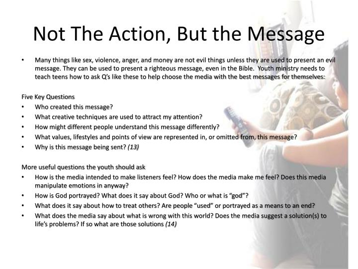Not The Action, But the Message
