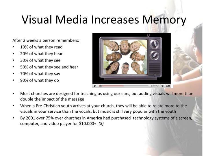 Visual Media Increases Memory