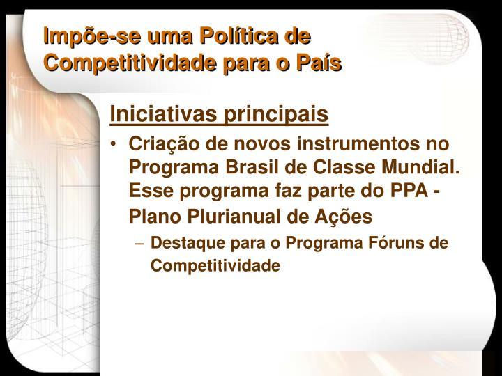 Impõe-se uma Política de Competitividade para o País