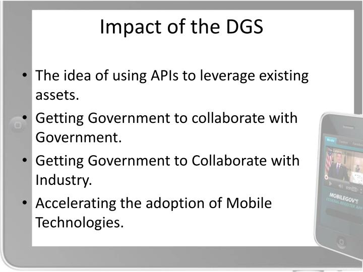 Impact of the DGS