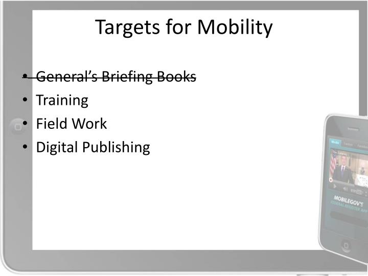 Targets for Mobility