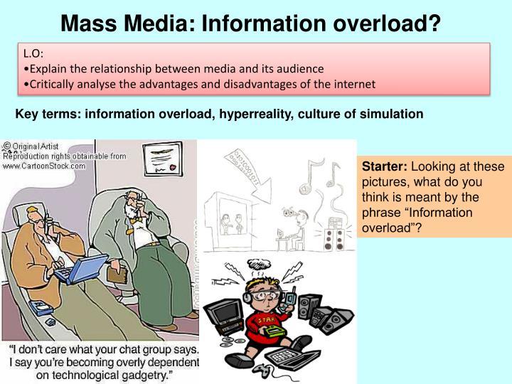 Mass Media: Information overload?
