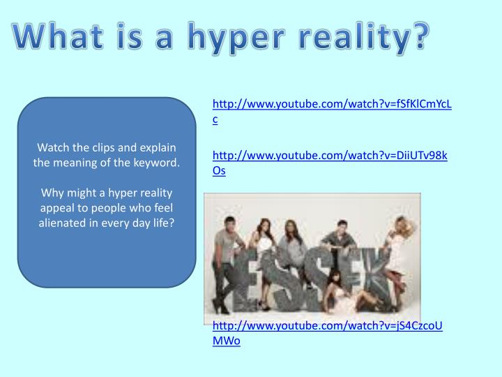 What is a hyper reality?