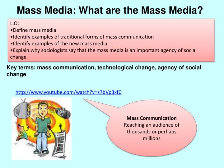 Mass Media: What are the Mass Media?