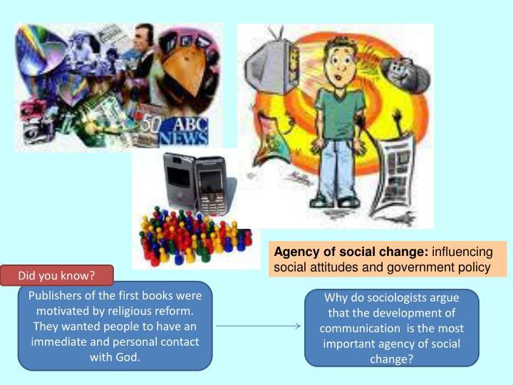 Agency of social change: