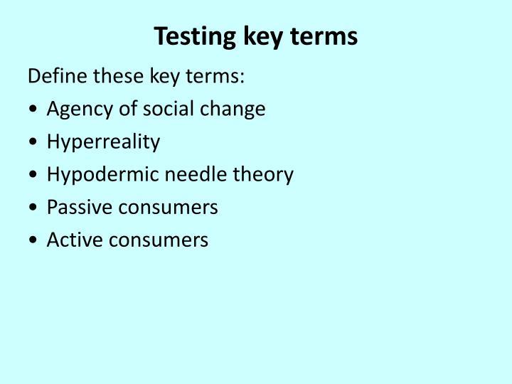 Testing key terms