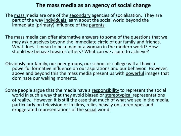 The mass media as an agency of social change