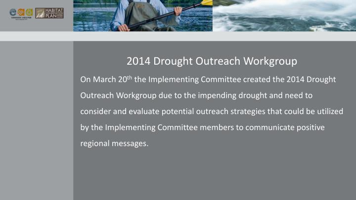 2014 Drought Outreach Workgroup