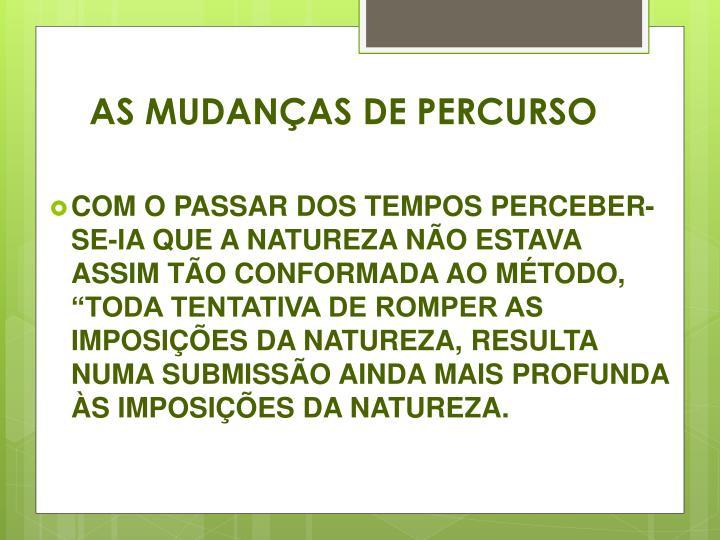 AS MUDANÇAS DE
