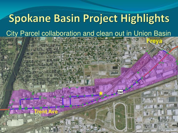 Spokane Basin Project Highlights