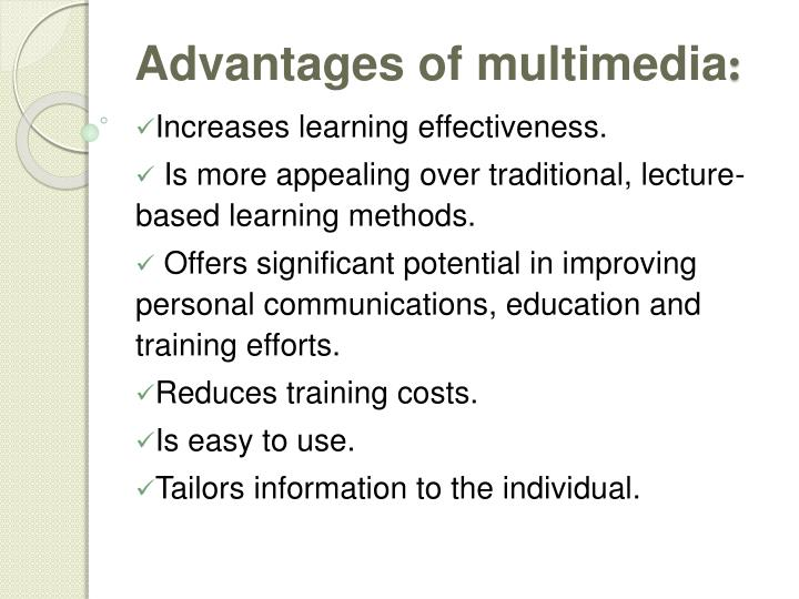 Advantages of multimedia