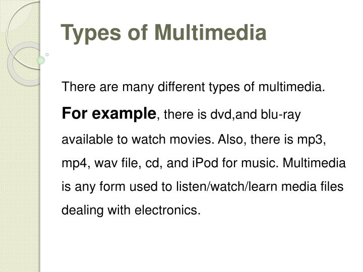 Types of Multimedia