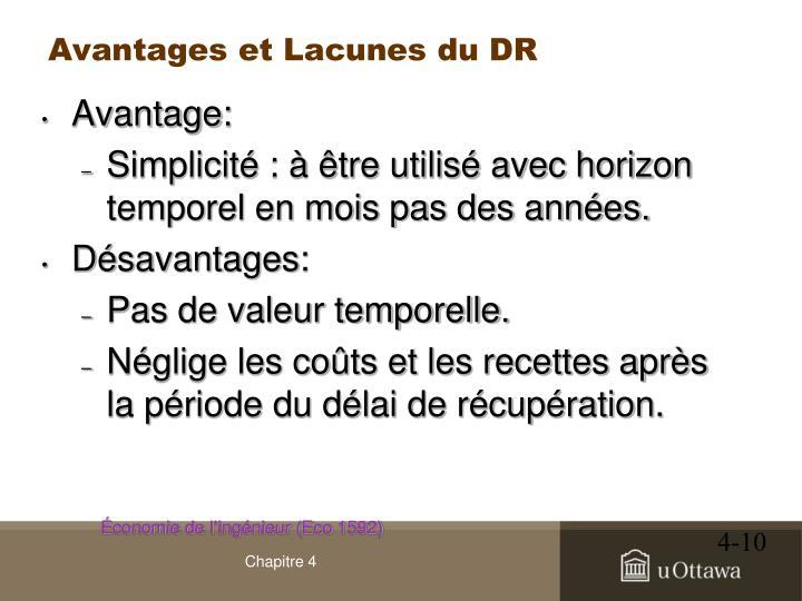 Avantages et Lacunes du DR