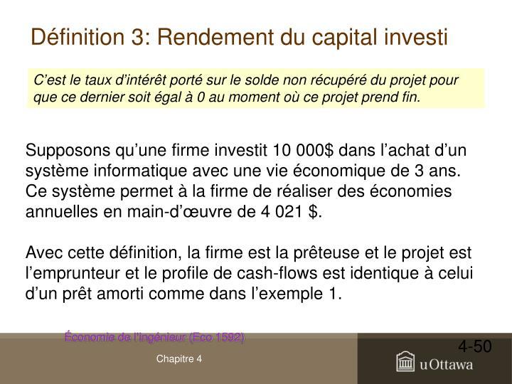 Définition 3: Rendement du capital investi