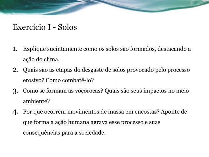 Exercício I - Solos