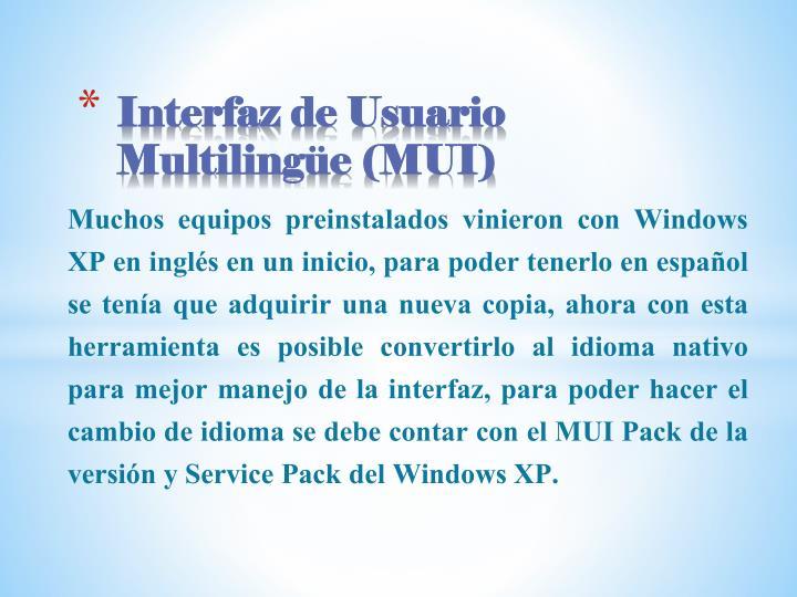 Interfaz de Usuario Multilingüe (MUI)