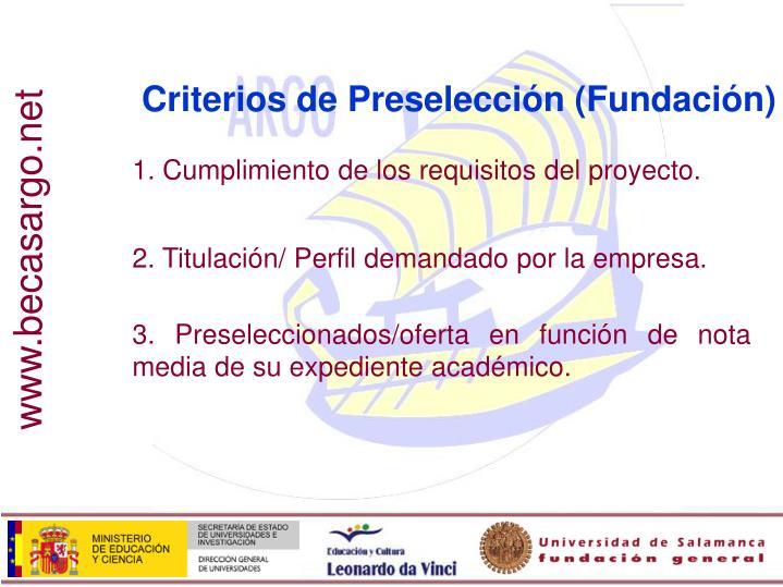 Criterios de Preselección (Fundación)
