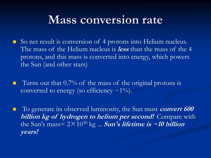 Mass conversion rate