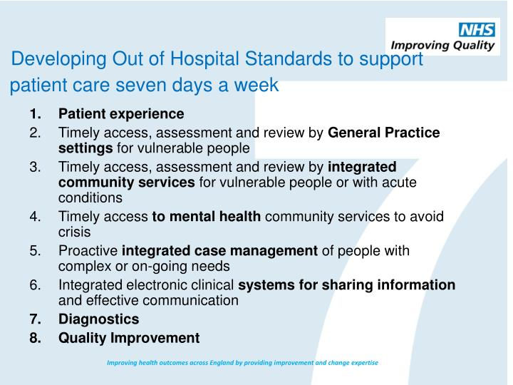 Developing Out of Hospital Standards to support
