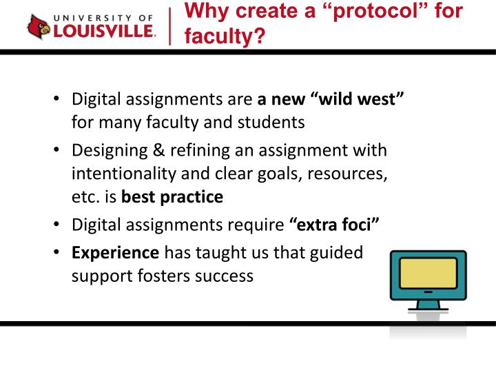 """Why create a """"protocol"""" for faculty?"""
