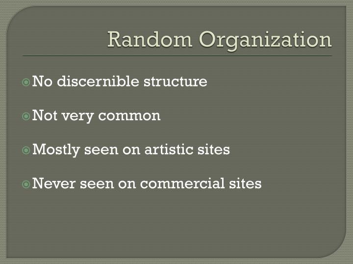 Random Organization