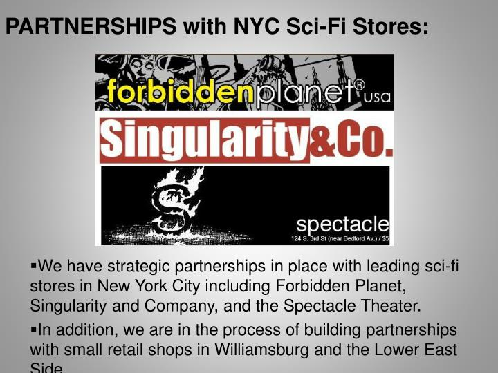 PARTNERSHIPS with NYC Sci-Fi Stores: