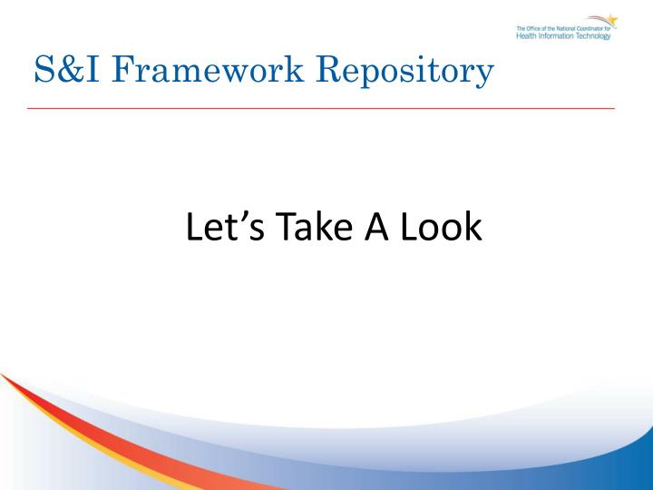 S&I Framework Repository