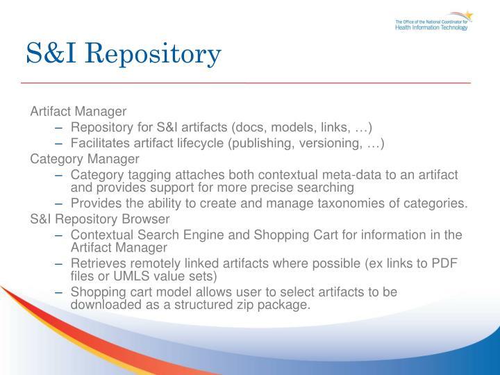 S&I Repository