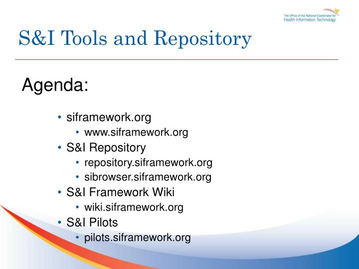 S&I Tools and Repository