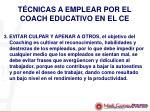 t cnicas a emplear por el coach educativo en el ce2