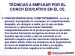t cnicas a emplear por el coach educativo en el ce3
