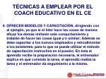 t cnicas a emplear por el coach educativo en el ce7