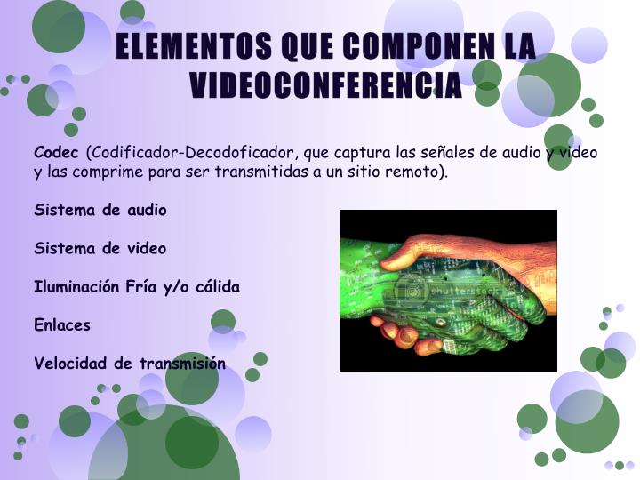 ELEMENTOS QUE COMPONEN LA VIDEOCONFERENCIA