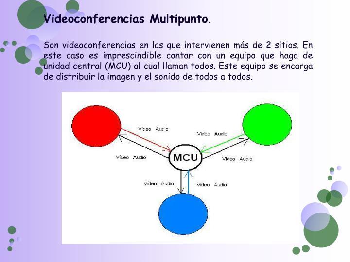 Videoconferencias Multipunto
