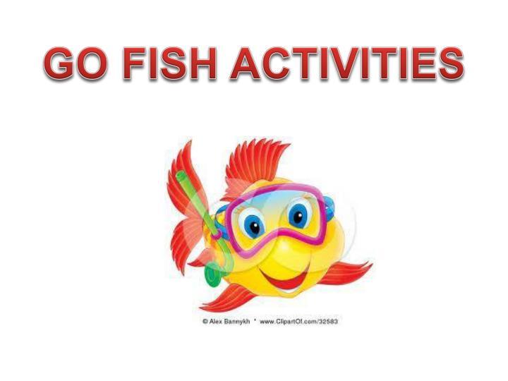 GO FISH ACTIVITIES