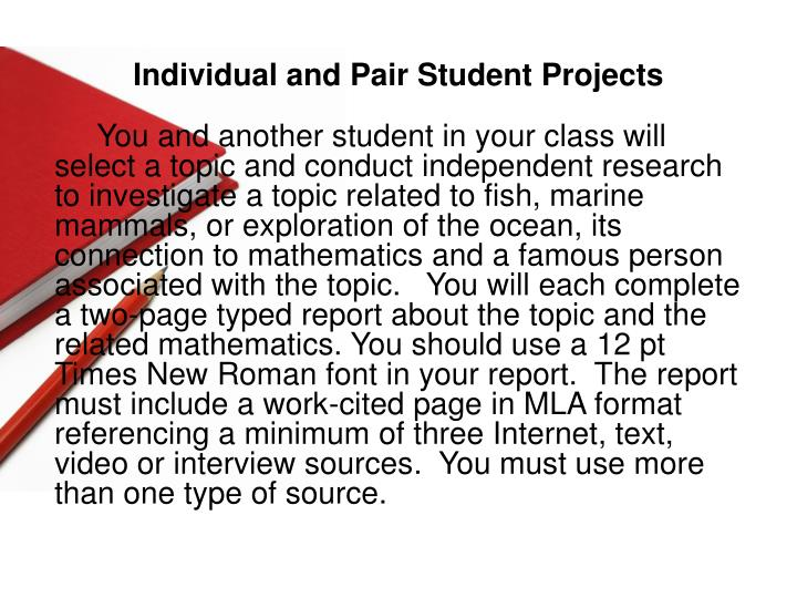 Individual and Pair Student Projects