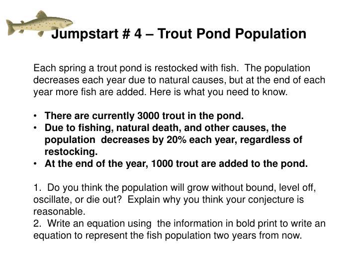 Jumpstart # 4 – Trout Pond Population